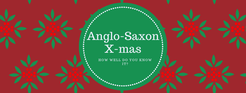 Xmas in the anglo-saxon world